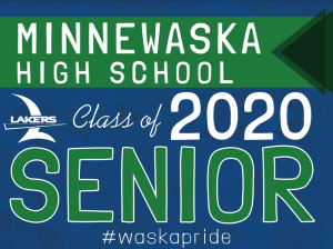 Minnewaska High School Senior 2020 Yard Sign
